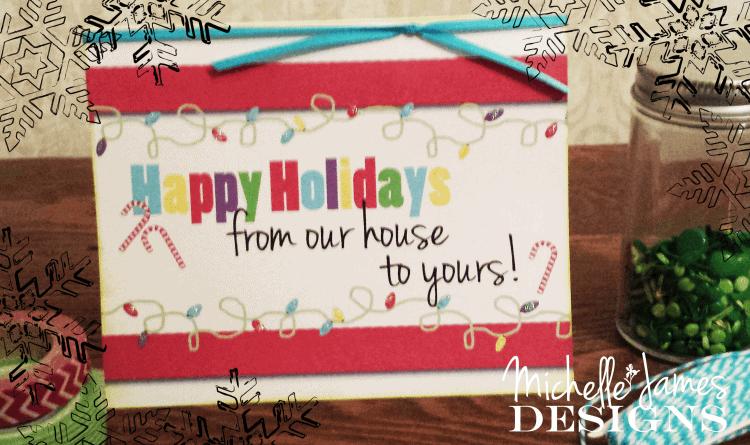 Happy Holidays Card - www.michellejdesigns.com