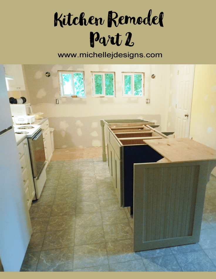 Our Kitchen Remodel – Part 2