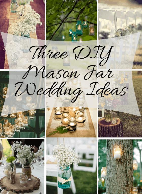 Mason Jar DIY Wedding Ideas