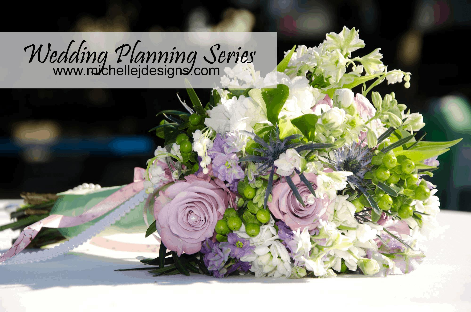 Wedding Budgets  - Wedding Planning Series Part 2 - www.michellejdesigns.com