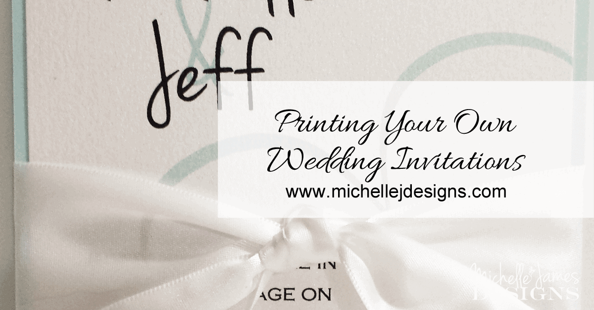 Printing Your Own Wedding Invitations: Printing Your Own Wedding Invitations