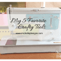 My 5 Favorite Crafty Tools - www.michellejdesigns.com