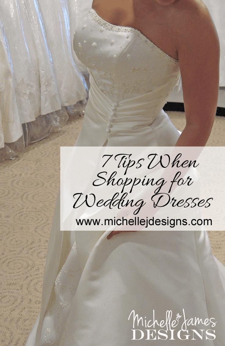 7 Tips When Shopping For Wedding Dresses