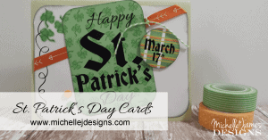 St. Patrick's Day Cards - www.michellejdesigns.com