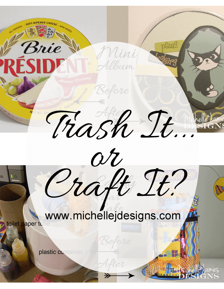 Trash It or Craft It?