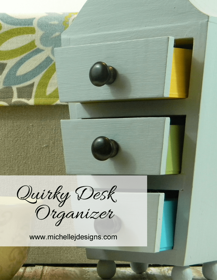 Quirky Desk Organizer - www.michellejdesigns.com