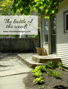 The Battle of the Weeds - www.michellejdesigns.com