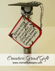 Creative Grad Gift - www.michellejdesigns.com