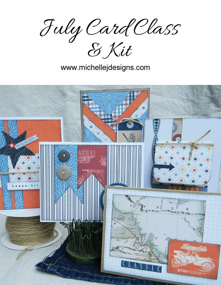 July Card Class and Kit – Part 2