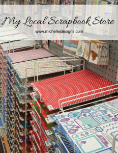 My Local Scrapbook Store - www.michellejdesigns.com - buying locally is so important for our small businesses and small towns. This is a short tour of my local scrapbook store!