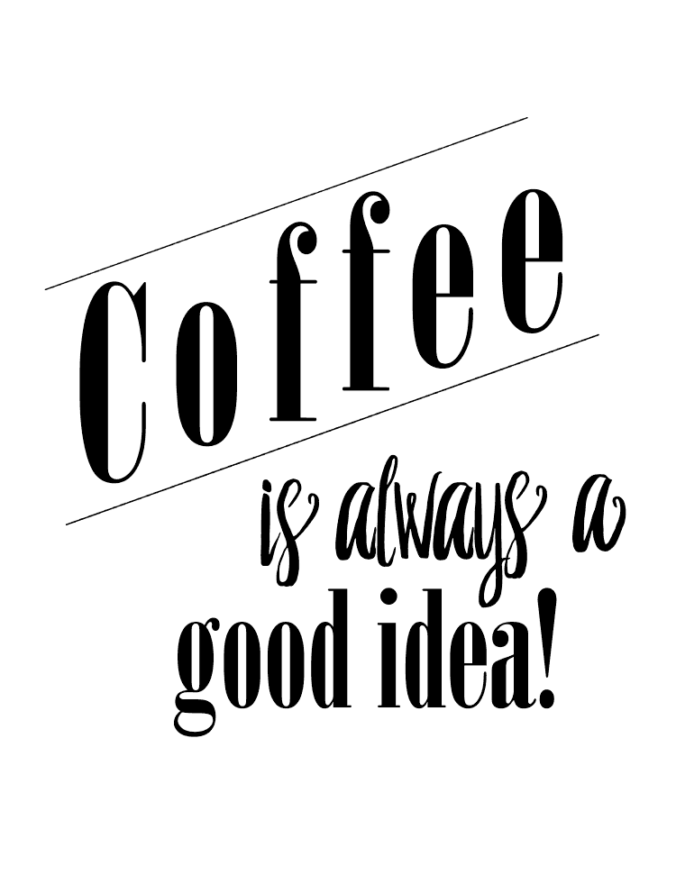 Coffee is Always a Good Idea! - Round Up of Free Coffee-Nook Printables, Plus a Rental-Friendly Nails-Free Hack for Hanging Them! via Devastate Boredom