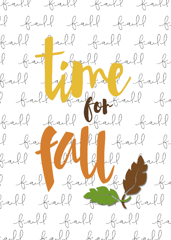 Time for Fall Printable - www.michellejdesigns.com - print this out on a fun card stock to add to your fall decor.