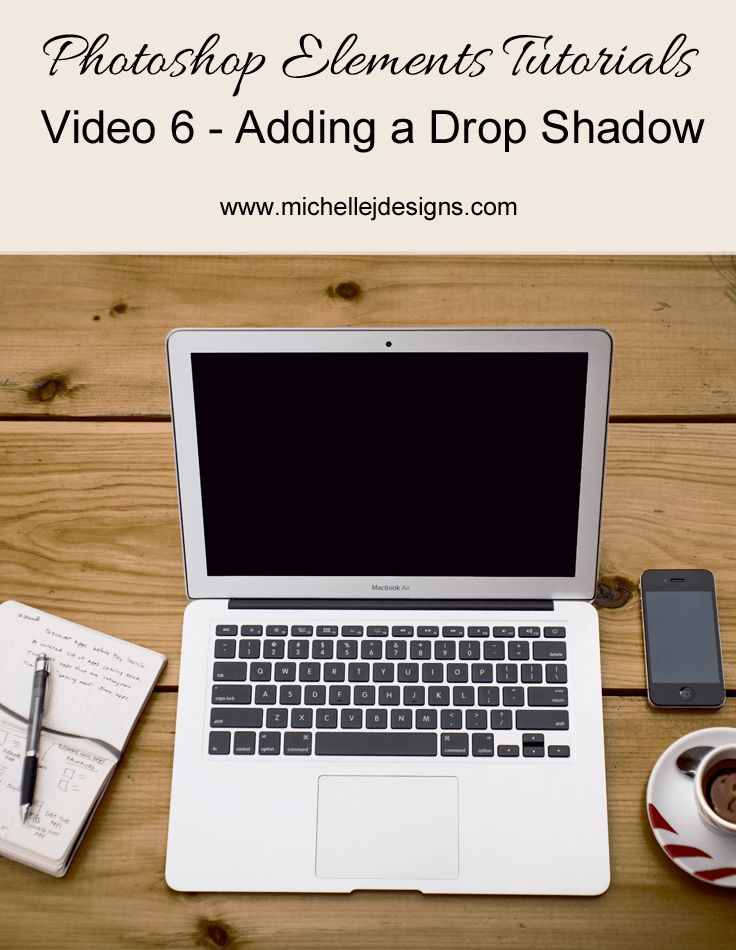 Adding a drop shadow photoshop elements video 6 michelle james adding a drop shadow photoshop elements 8 michellejdesigns learn ccuart Gallery