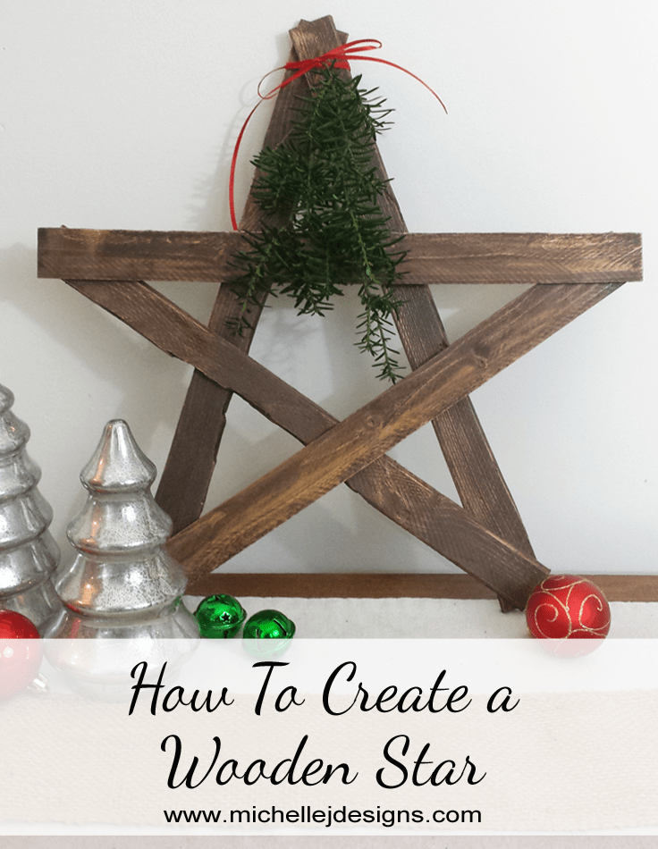 How to create a wooden star michelle james designs for Wood crafts to make for christmas