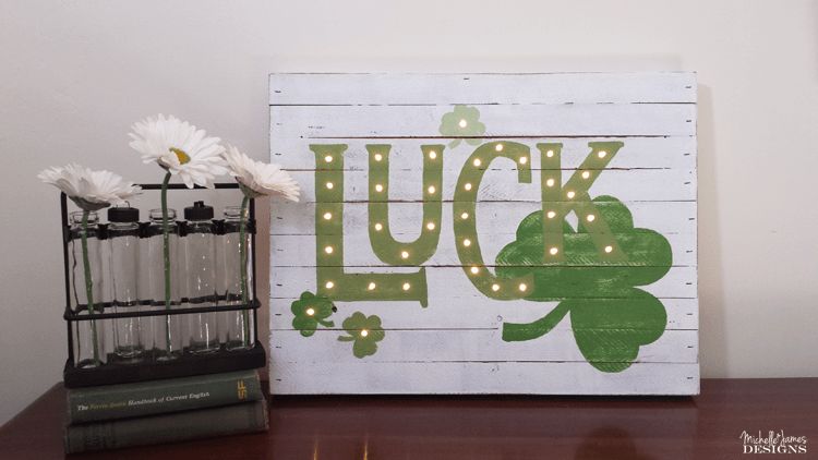 Luck Marquee Sign Tutorial - www.thriftytstreasures - join Michelle from Michelle James Designs for this guest post and tutorial for this St. Patrick's Day home decor project!