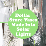 Dollar Store vases decorated with dandelions and made into outdoor solar lights