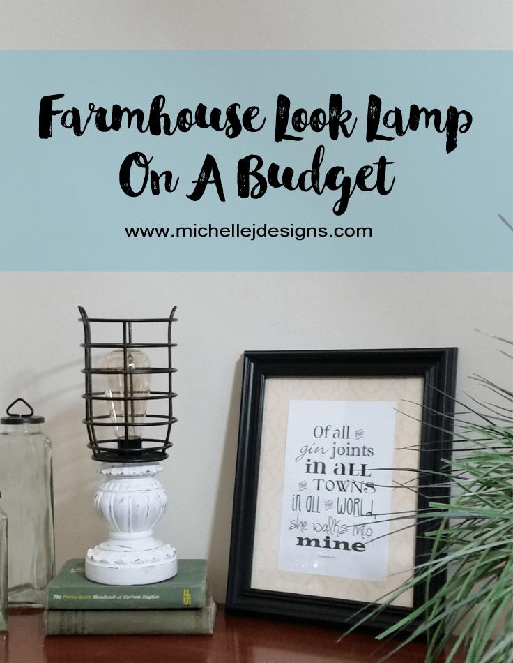 Farmhouse Look Lamp On A Budget