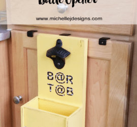 Bottle Opener - www.michellejdesigns.com - Create a hanging, over the counter, bottle opener. This one is for my friend to go into their camper!