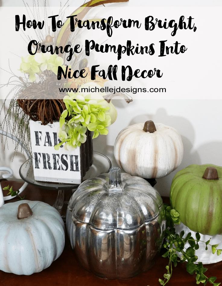 How-To-Transform-Foam-Pumpkins-Into-Pretty-Fall-Decor - www.michellejdesigns.com - I used paint to transform some hideous, bright orange pumpkins into pretty fall decor.