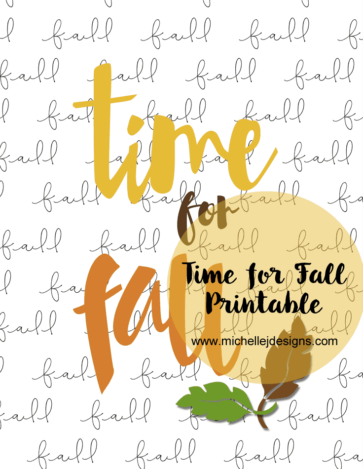 Time for fall Printable - www.michellejdesigns.com