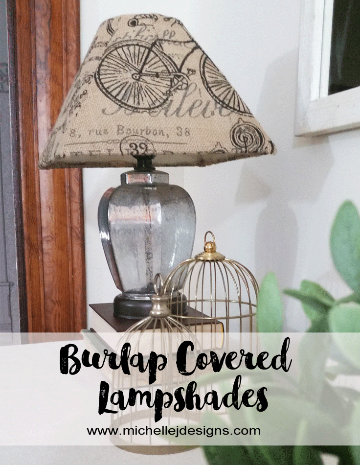 How-To-Make-Old-Lampshades-New-With-Burlap - www.michellejdesigns.com - Covering your old lampshades makes them look new again. All you need is some burlap