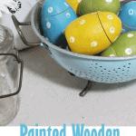Polka dot painted wood Easter Eggs