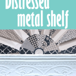 The finished distressed metal look on the shelf.