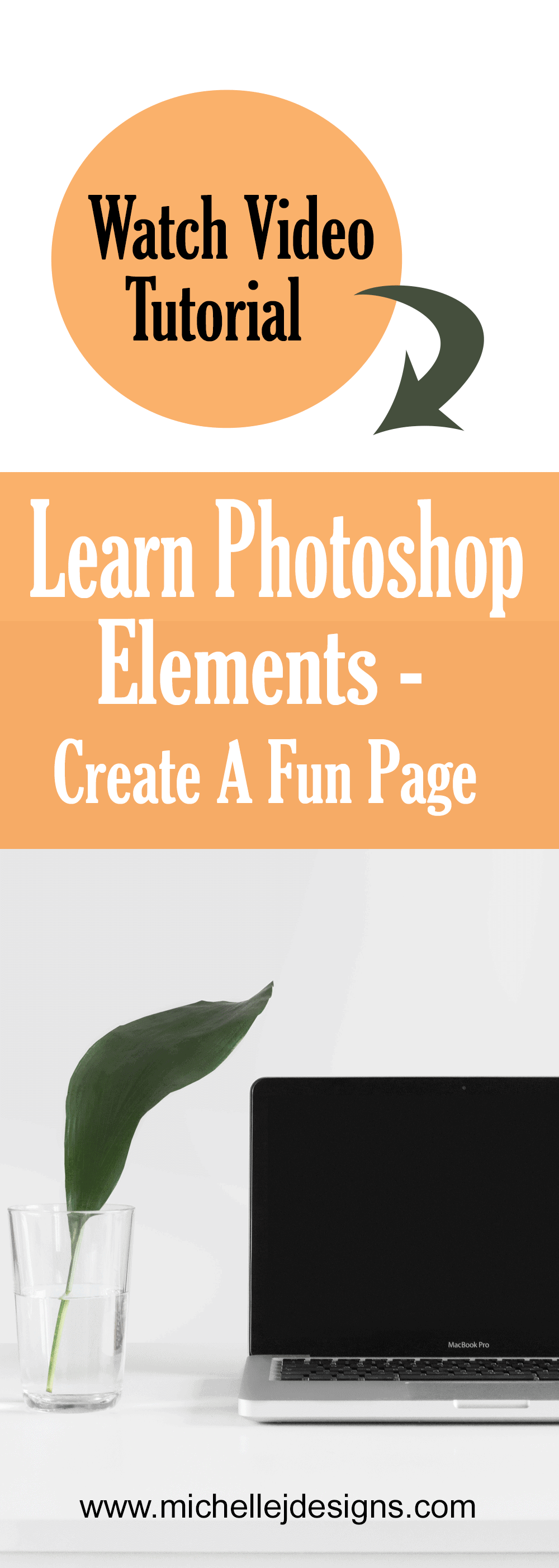 This a post including a video tutorial that covers bringing photos and elements into the program and adding text - Learn Photoshop Elements - www.michellejdesigns.com