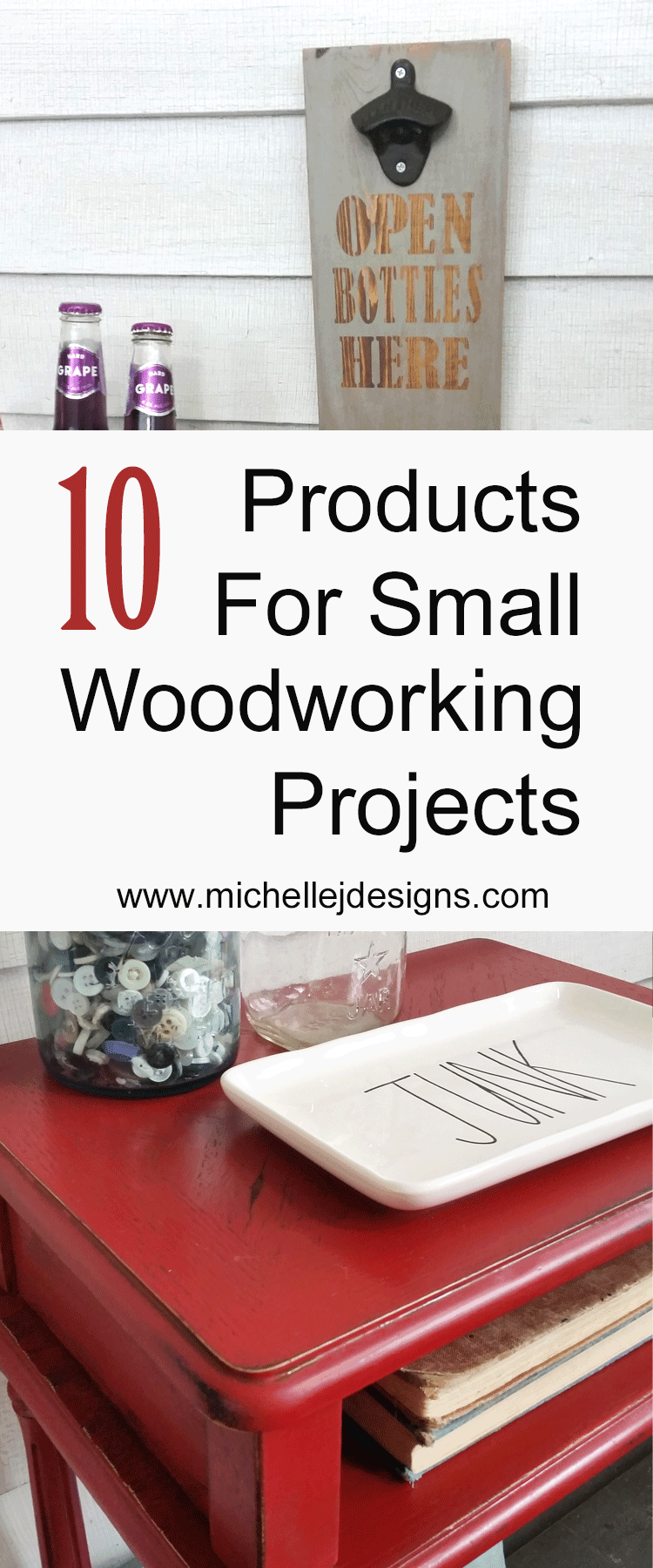 These 10 products, plus one bonus products, are the products we use most often for small woodworking projects. #favoriteprodcuts #woodworking #upcyles #diy - www.michellejdesigns.com