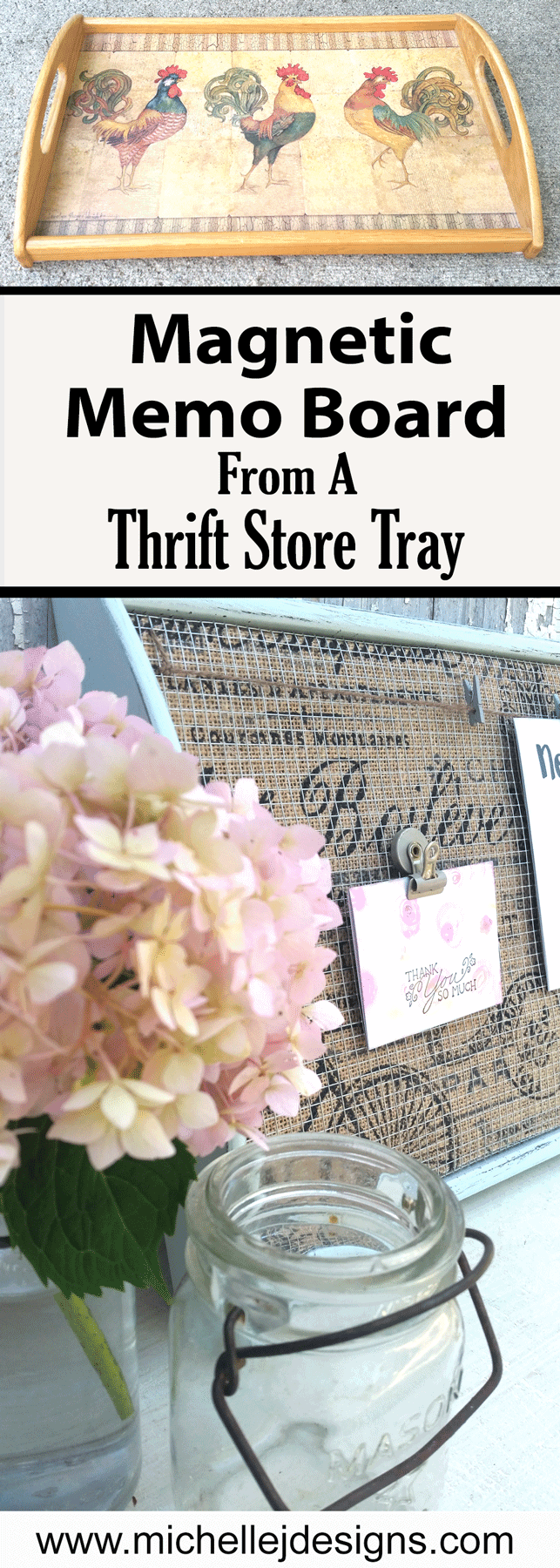 These trays are great for many things so I try not to pass them by at the thrift stores even when they look this bad. Come see how I turned this thrift store tray into a farmhouse style magnetic memo board. #farmhousestyle #memoboard #organization #diy - www.michellejdesigns.com