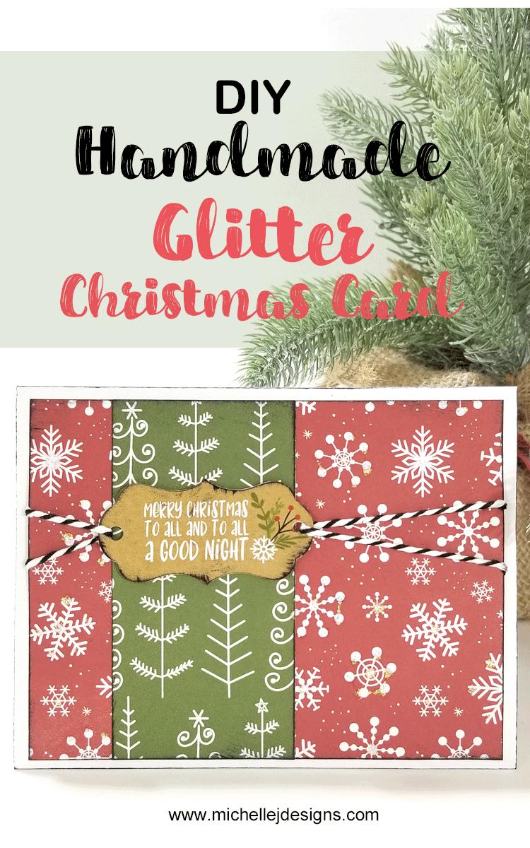 Glitter Christmas Cards.Diy Handmade Glitter Christmas Card Michelle James Designs