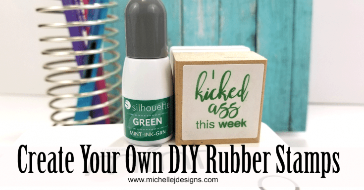 Create Your Own DIY Rubber Stamp With Silhouette Mint