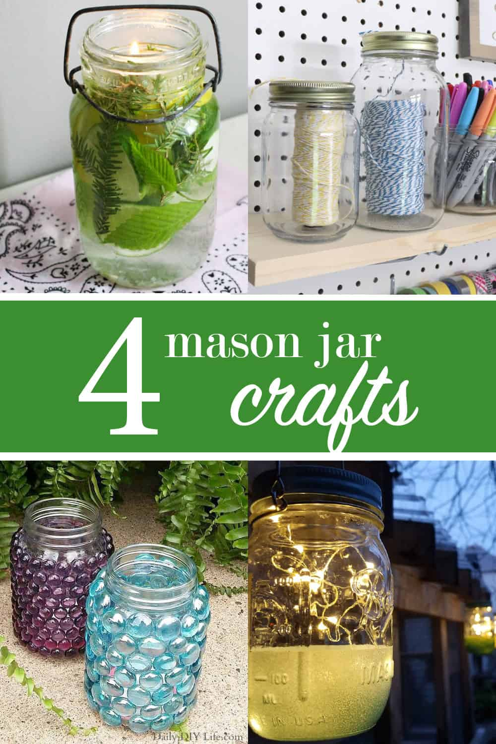 Collage of all of the mason jar projects