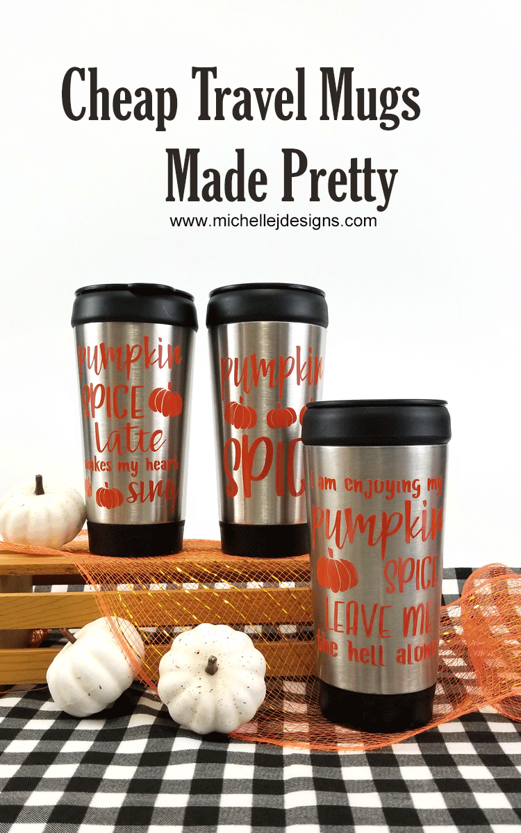 Three silver dollar tree travel mugs with pumpkin spice sayings made from orange vinyl.