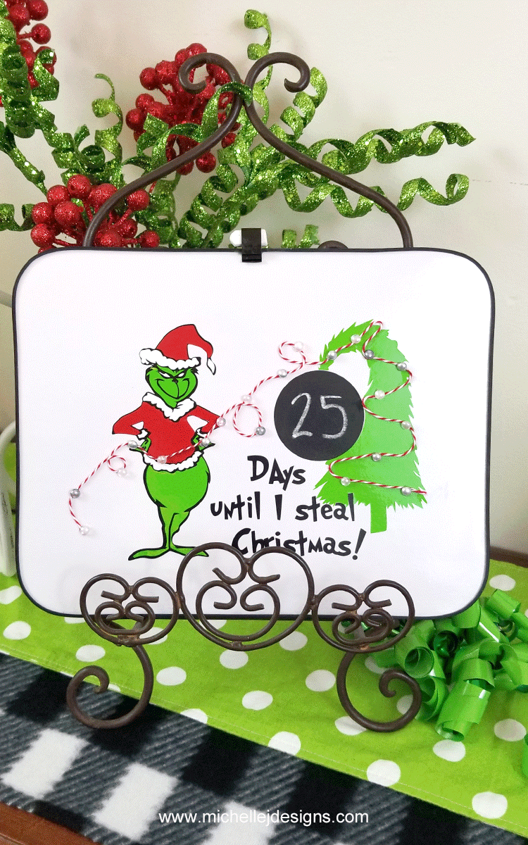 Grinch Countdown to Christmas with StyleTechCraft vinyl.
