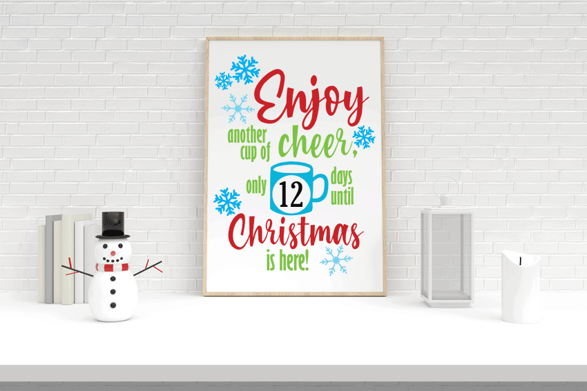 Cup of cheer countdown to Christmas free svg cut file.