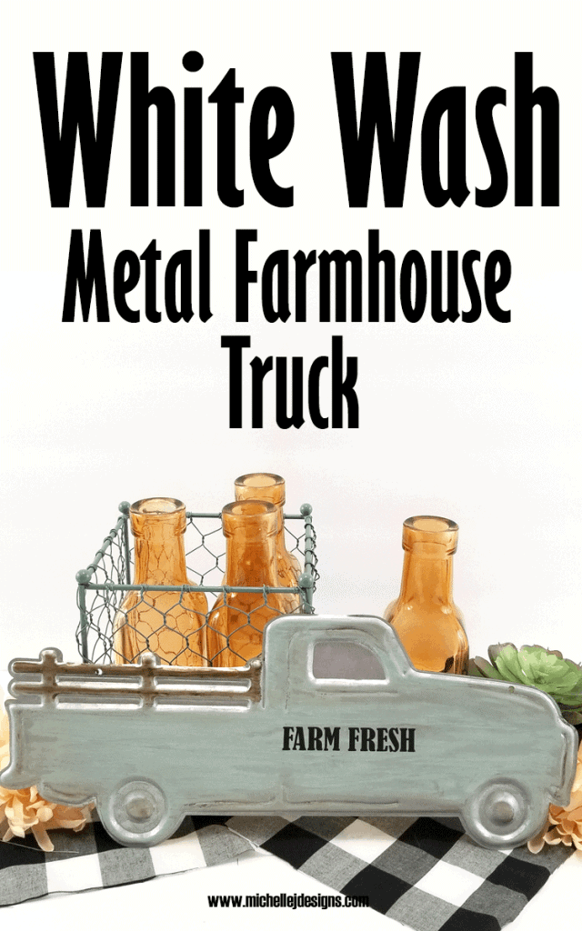 The finished white wash metal farmhouse truck.