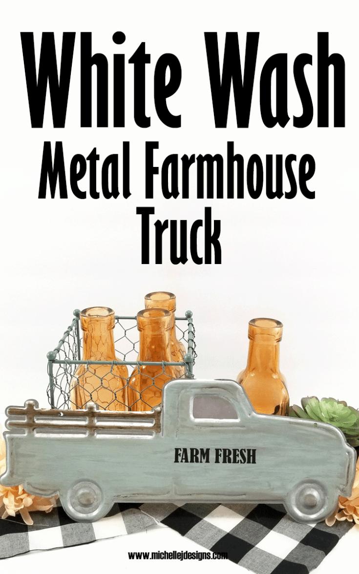 White Wash Metal Farmhouse Truck