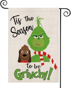 Tis the season to be Grinchy - garden flag!  So fun.