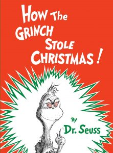 The classic How The Grinch Stole Christmas Book