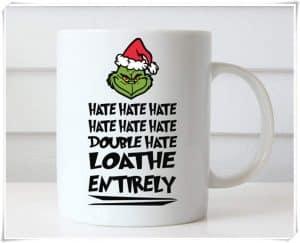 Loathe Entirely Grinch mug