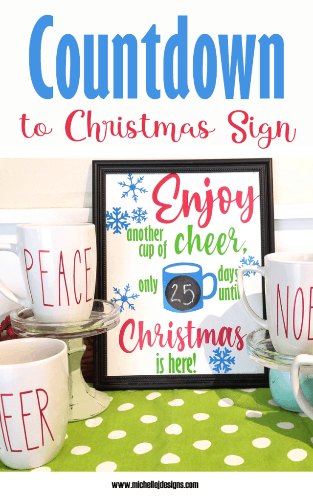 Super cute Cup Of Cheer Countdown to Christmas Sign