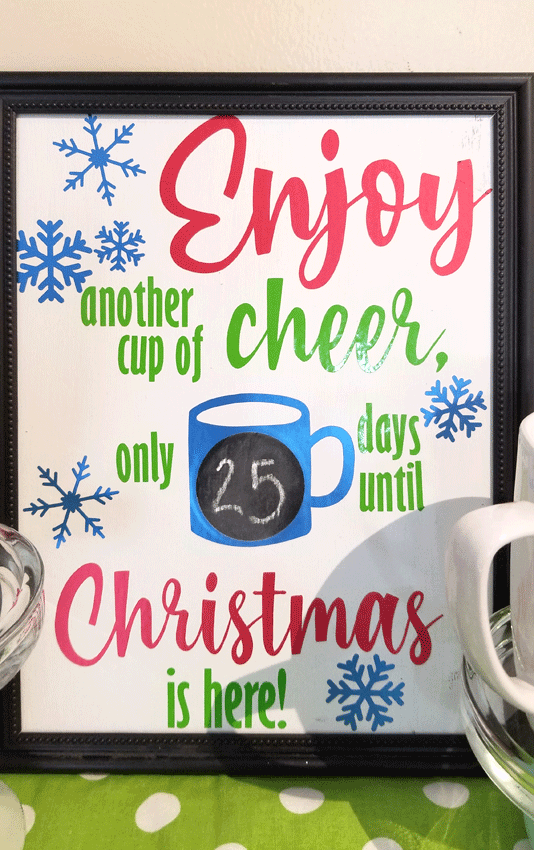 Close up of the Cup of Cheer countdown to Christmas Sign.